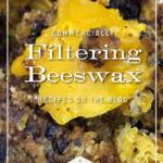filtering beeswax tall pin