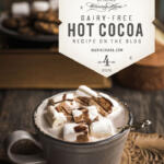 Dairy free hot cocoa, all of the pleasure, none of the guilt.