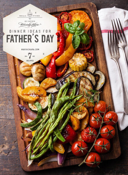 Father's day dinner ideas label on image of a platter of grilled veggies.