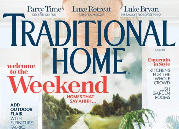 Front cover of Traditional Home magazine, June 2017