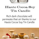 Haute Cocoa Soy Tin Candle tall pin